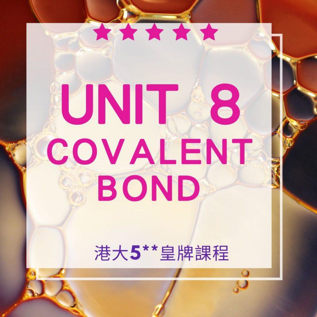 Unit 8. Covalent Bond(Dative) Part B 共價鍵 2